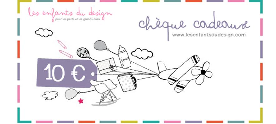 Top Chèque cadeaux 10 € Les Enfants du Design pour chambre enfant  NV16